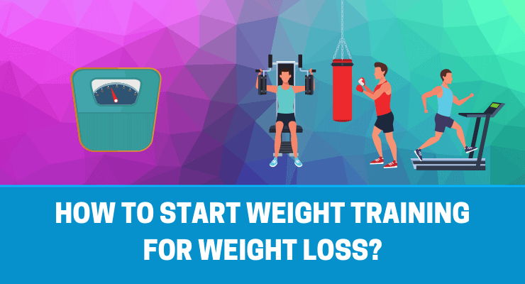 How to start weight training for weight loss